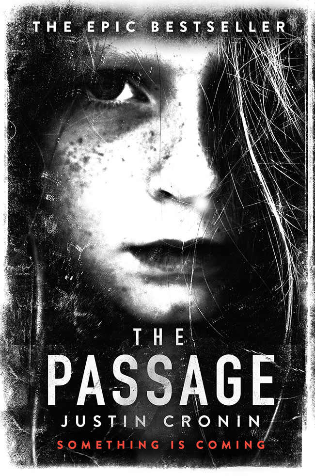 The Passage by Justin Cronin (Passage Trilogy Book 1)