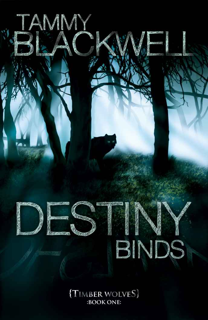 Destiny Binds (Timber Wolves) – By Tammy Blackwell