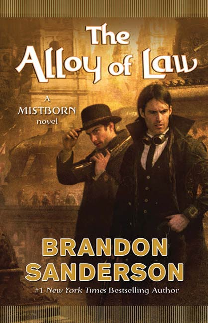 The Alloy of Law [Mistborn 04] by Brandon Sanderson