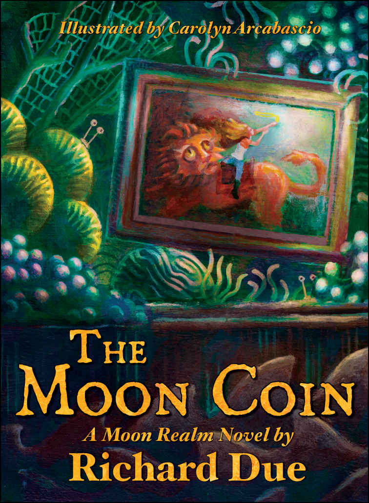 The Moon Coin (The Moon Realm Series Book 1) by Richard Due