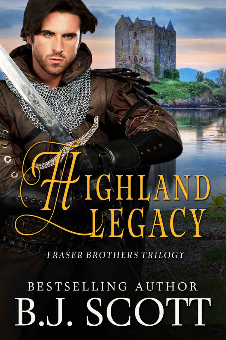 Highland Legacy (The Fraser Brothers Trilogy Book 1) Kindle Edition by B. J. Scott
