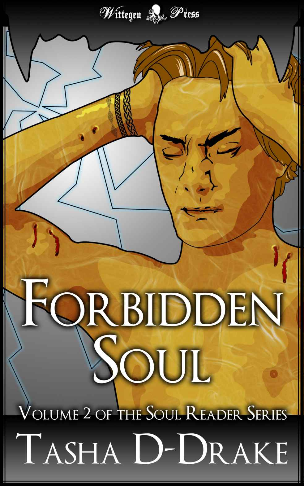 Forbidden Soul (The Soul Reader #2) by Tasha D-Drake