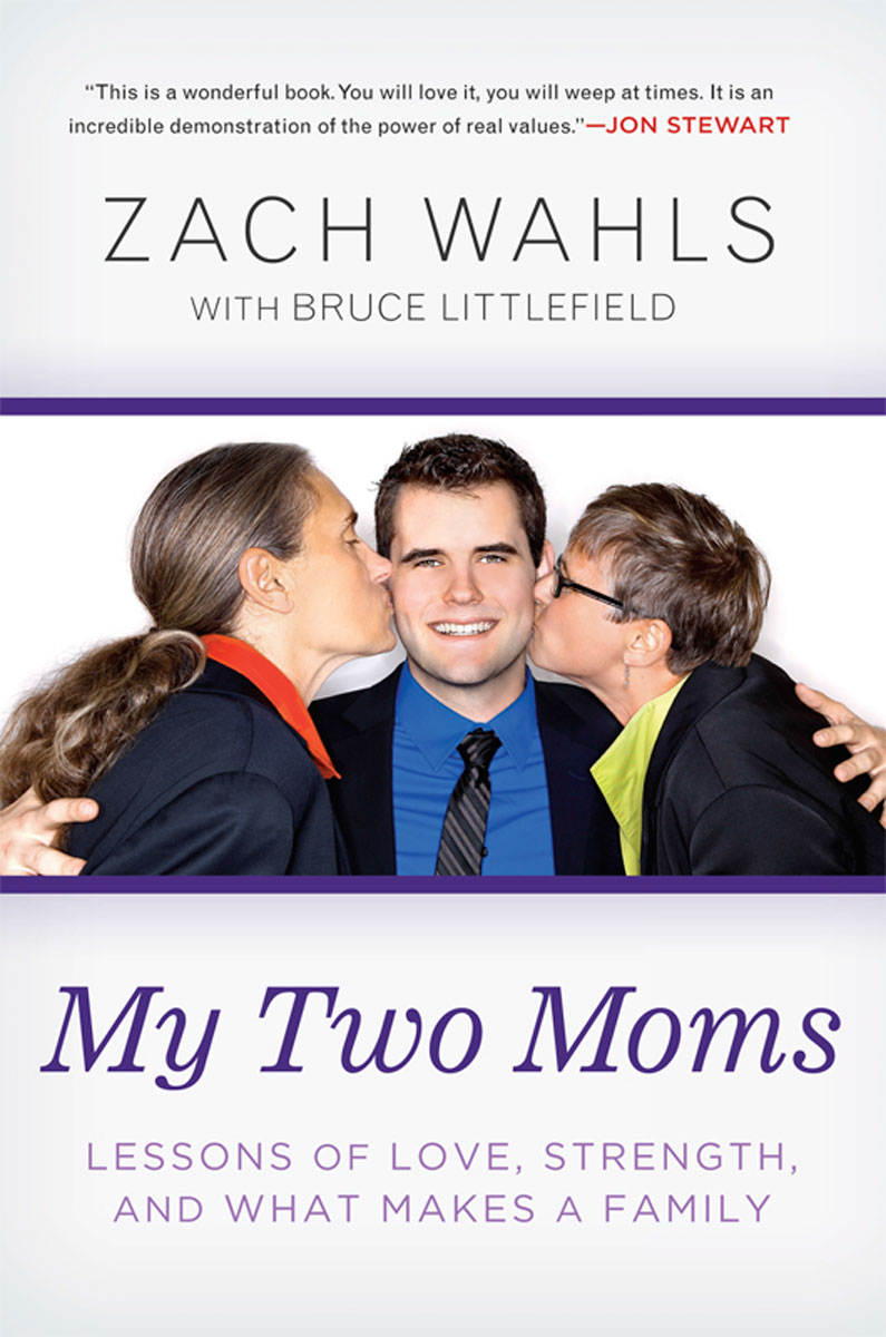 Zach Wahls: My Two Moms