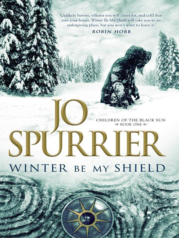 Winter Be My Shield (Children of the Black Sun) by Jo Spurrier