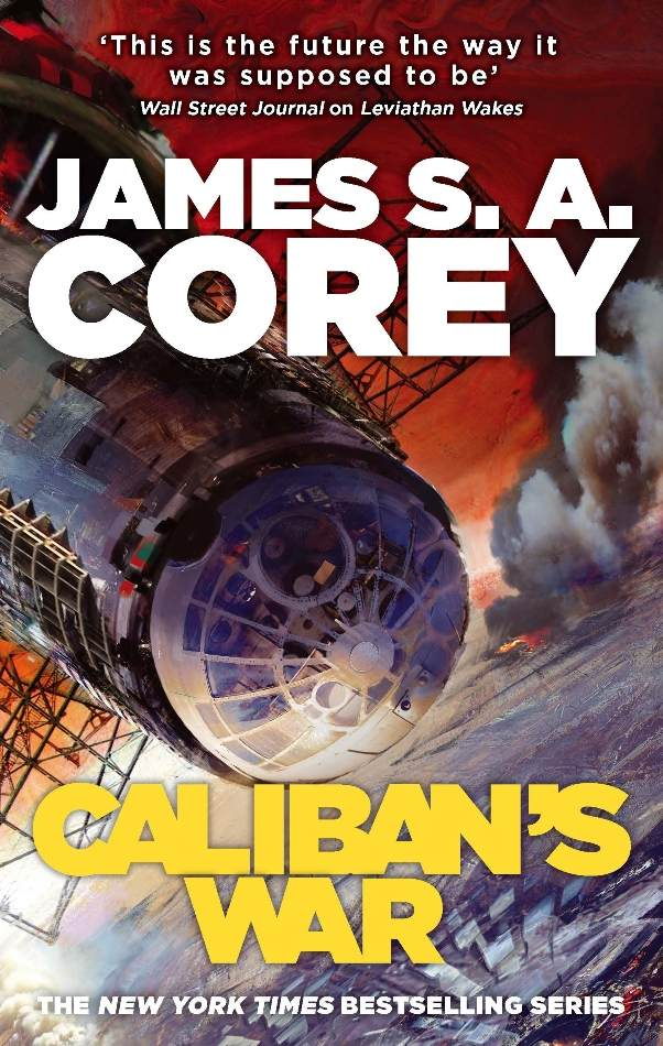 Caliban's War (Expanse #2) by James S. A. Corey
