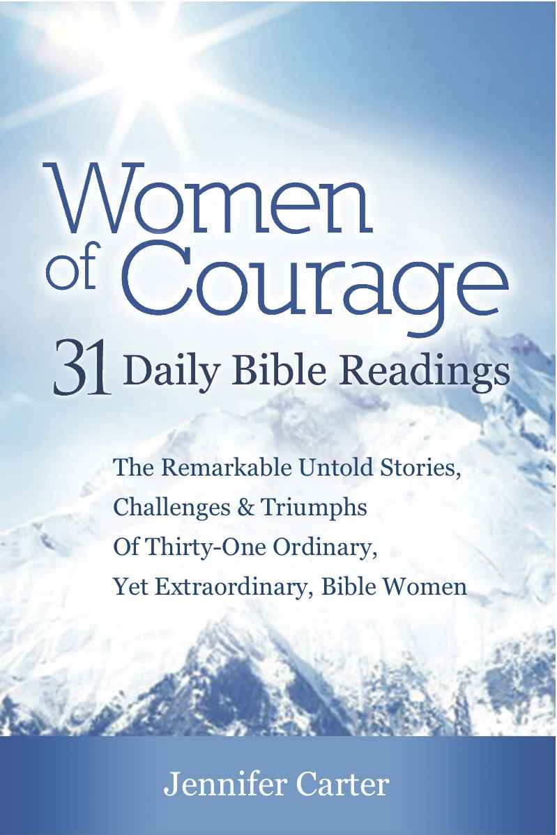 Women of Courage : 31 Daily Devotional Bible Readings