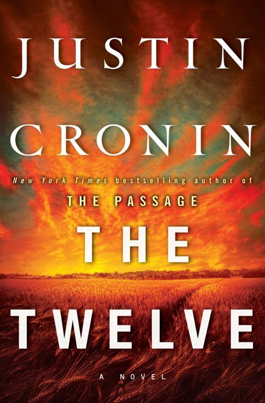 The Twelve by Justin Cronin (The Passage #2)