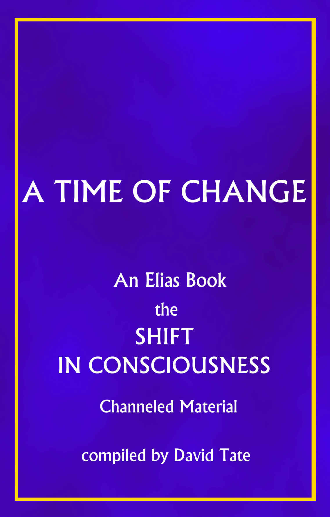 Elias - The Shift - A Time of Change