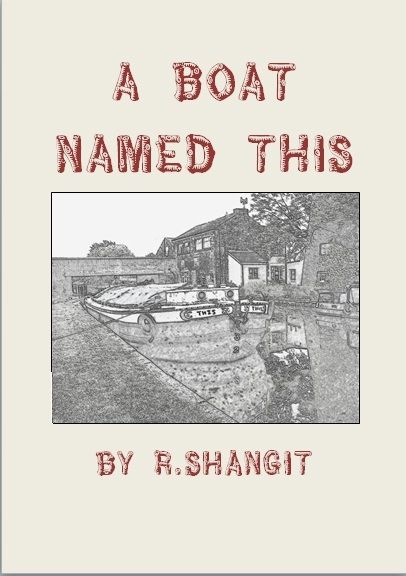 A Boat Named This by R Shangit