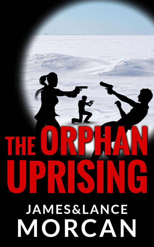 The Orphan Uprising (The Orphan Trilogy Book 3) by James Morcan