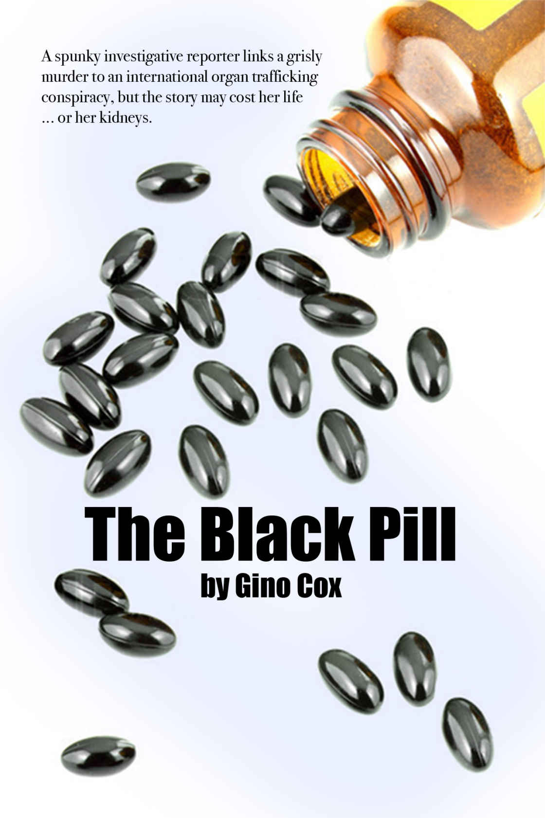 The Black Pill Kindle Edition by Gino Cox