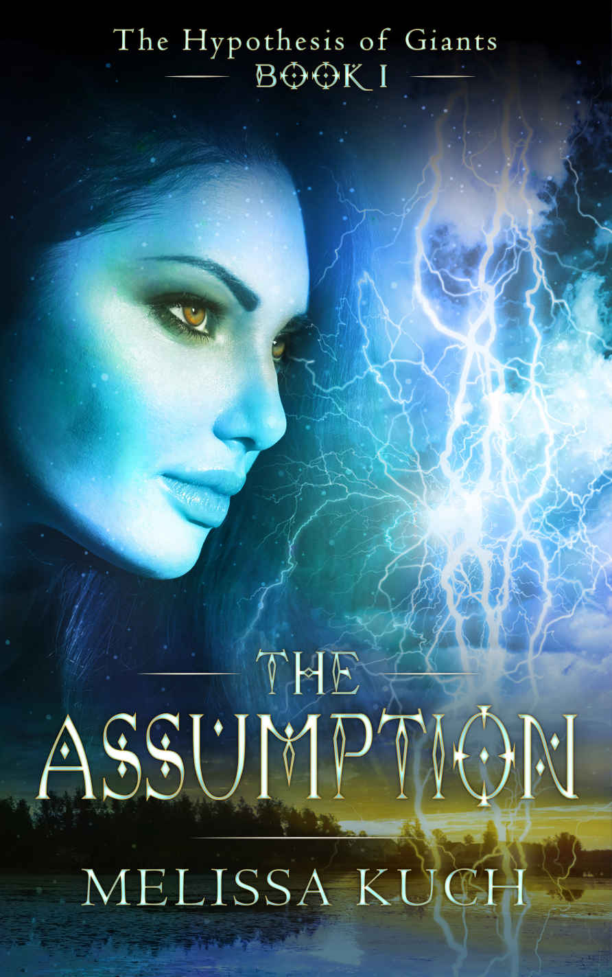 The Hypothesis of Giants- Book One: The Assumption by Melissa Kuch