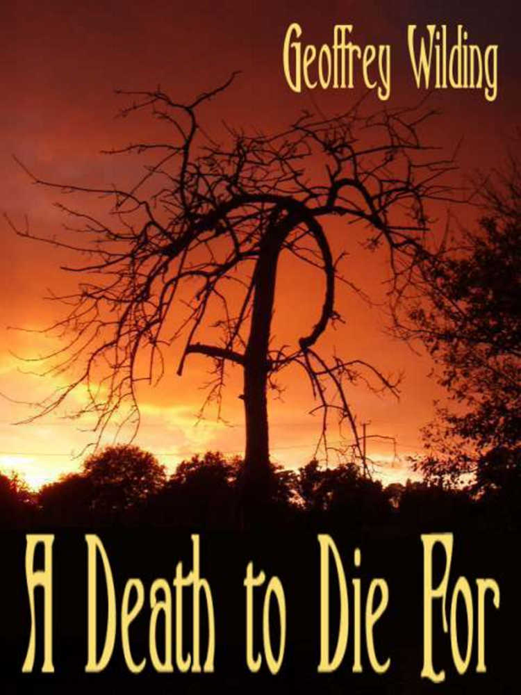 A DEATH TO DIE FOR Kindle Edition by Geoffrey Wilding