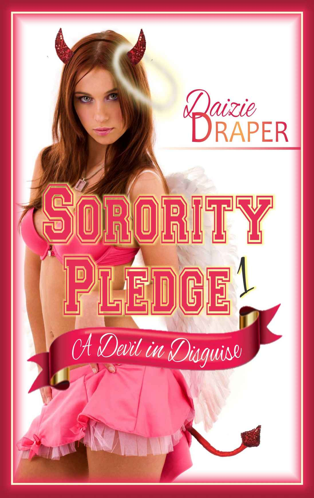 The Sorority Pledge Collection - Daizie Draper