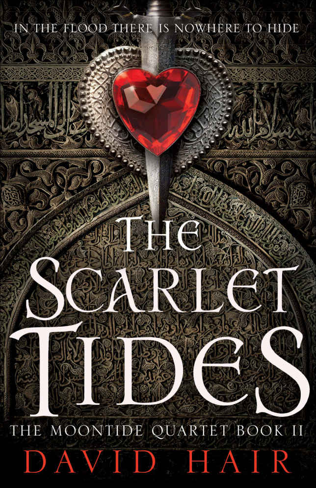 The Scarlet Tides by David Hair (The Moontide Quartet #2)