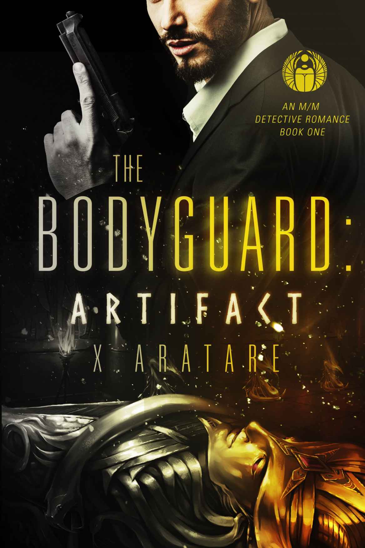 The Bodyguard (Book1 of The Artifact) by X. Aratare