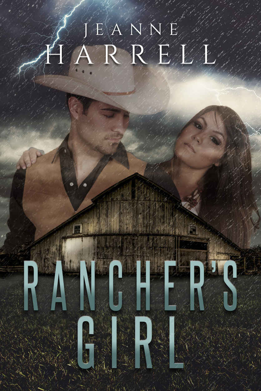 Rancher's Girl: (Book One of the Rancher Series) by Jeanne Harrell