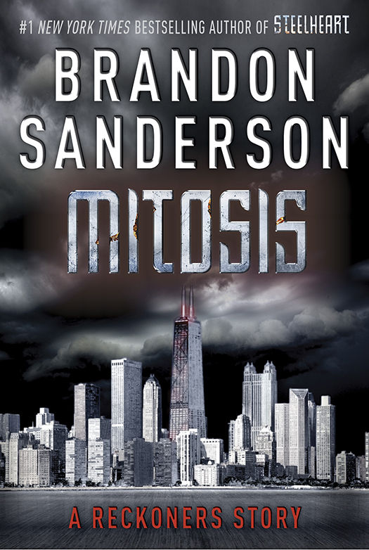 Mitosis (Reckoners #1.5) by Brandon Sanderson