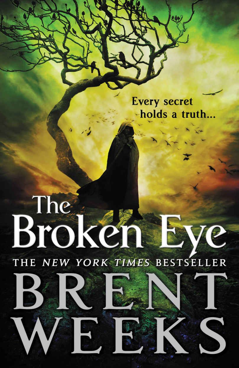 The Broken Eye by Brent Weeks (Lightbringer #3)