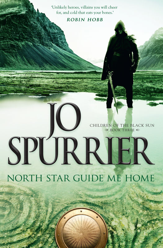 North Star Guide Me Home (Children of the Black Sun 3) by Jo Spurrier