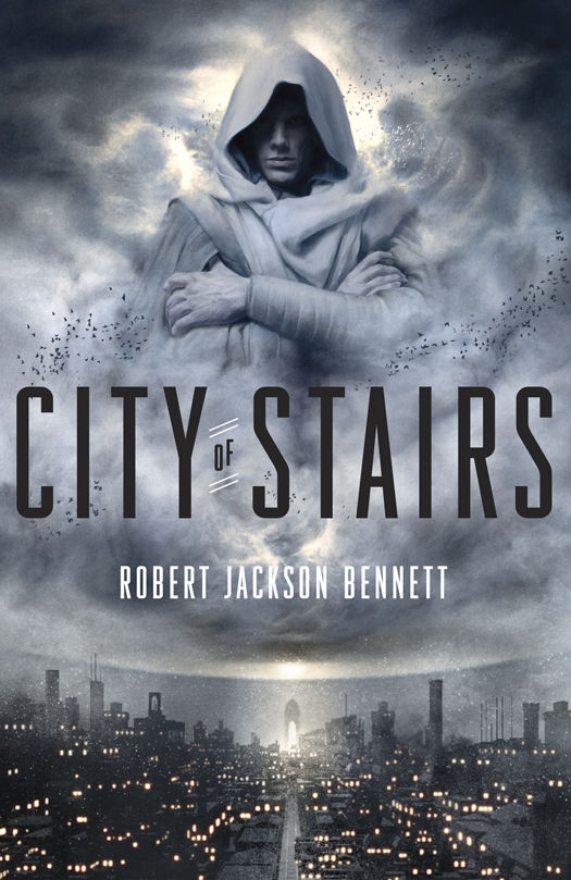 City of Stairs by Robert Jackson Bennett (Divine Cities #1)