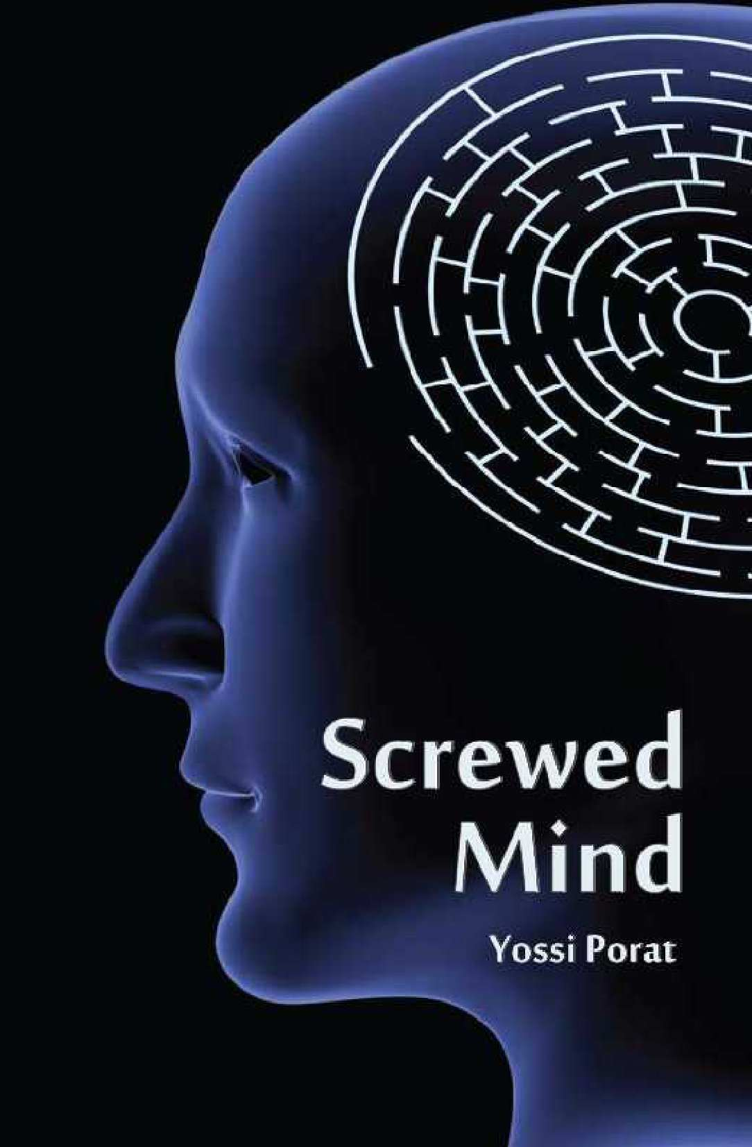 Screwed Mind – An Espionage Thriller: The International Mystery of the Mossad and Other Intelligence Agencies