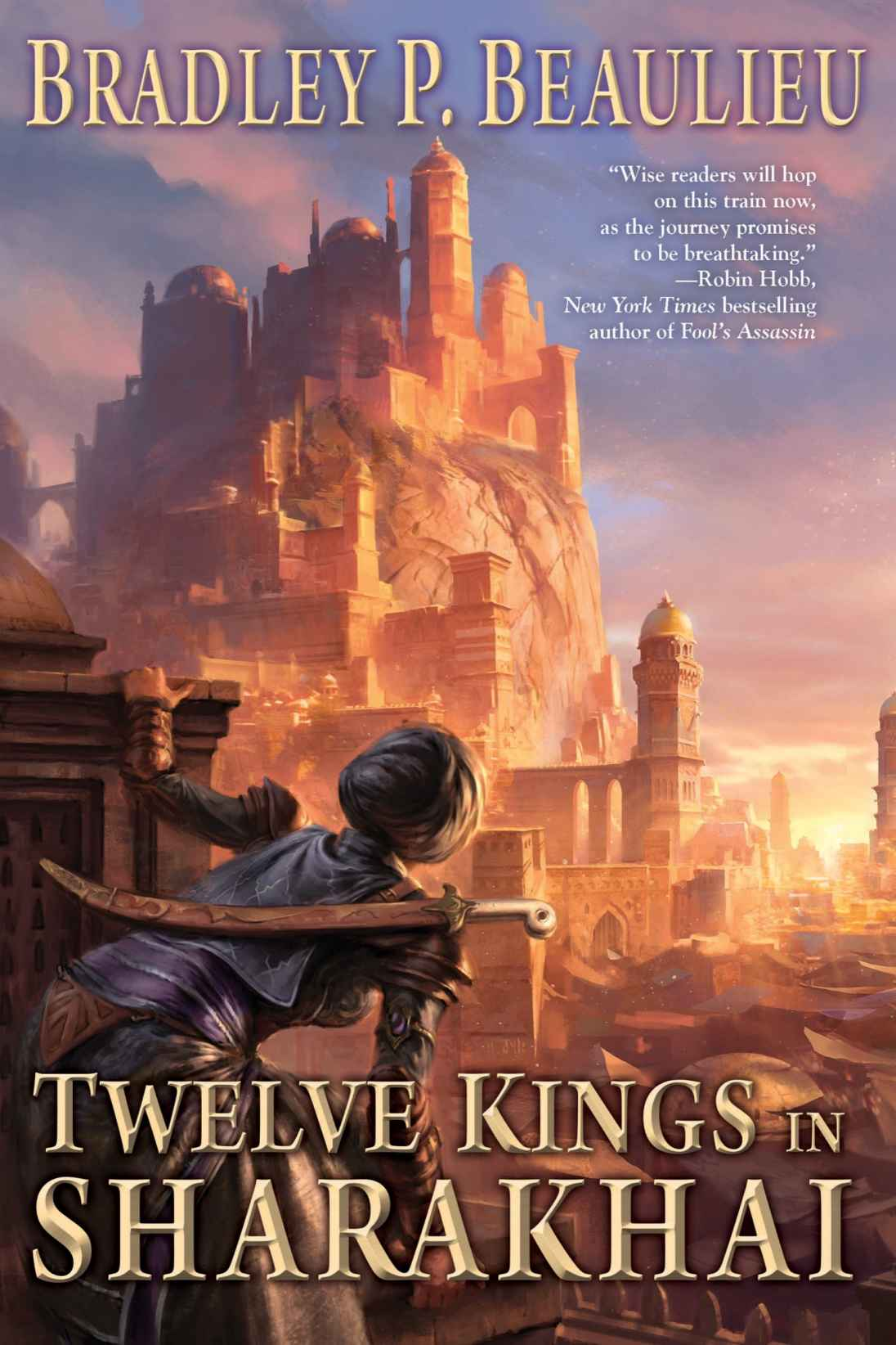 Twelve Kings in Sharakhai by Bradley P. Beaulieu (The Song of the Shattered Sands #1)