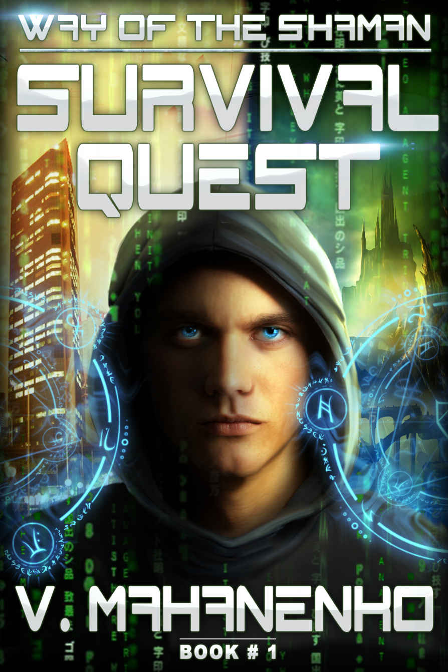 Survival Quest (The Way of the Shaman #1) by Vasily Mahanenko