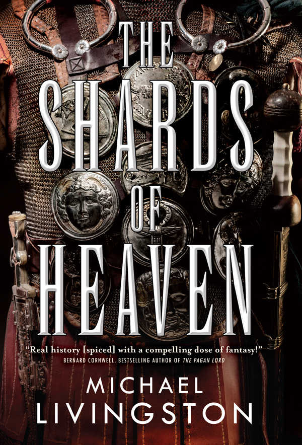 The Shards of Heaven by Michael Livingston (The Shards of Heaven #01)