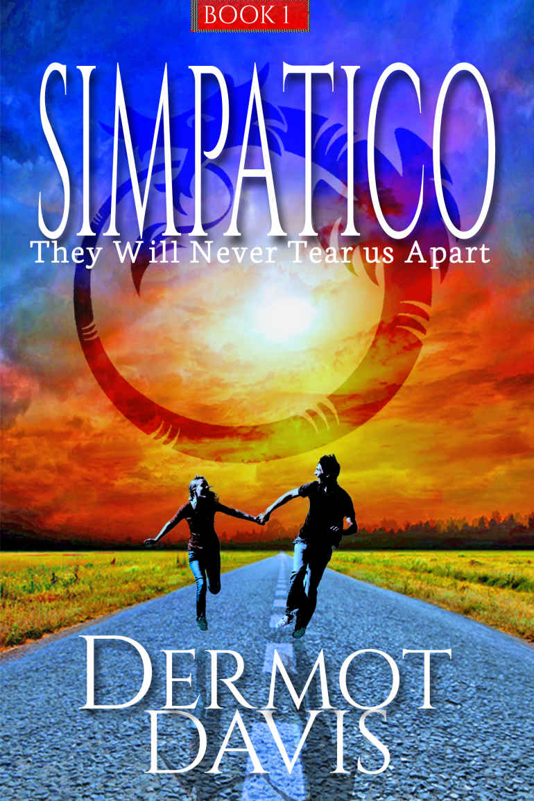 Simpatico: A Romantic Thriller (The Simpatico Series Book 1) Kindle Edition by Dermot Davis