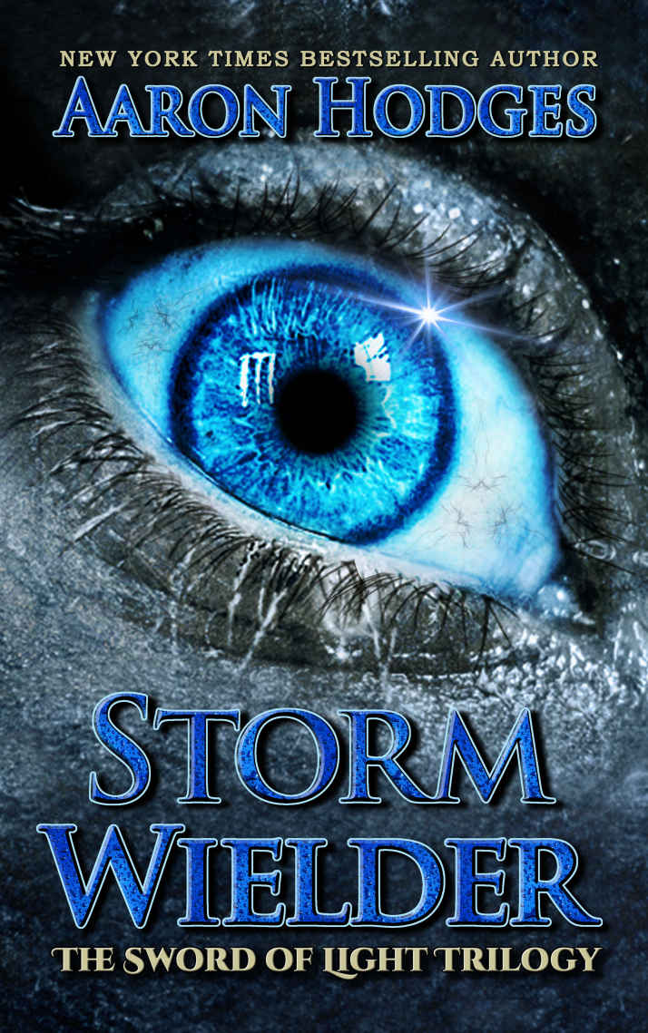 Stormwielder by Aaron Hodges (The Sword of Light Trilogy Book 1)