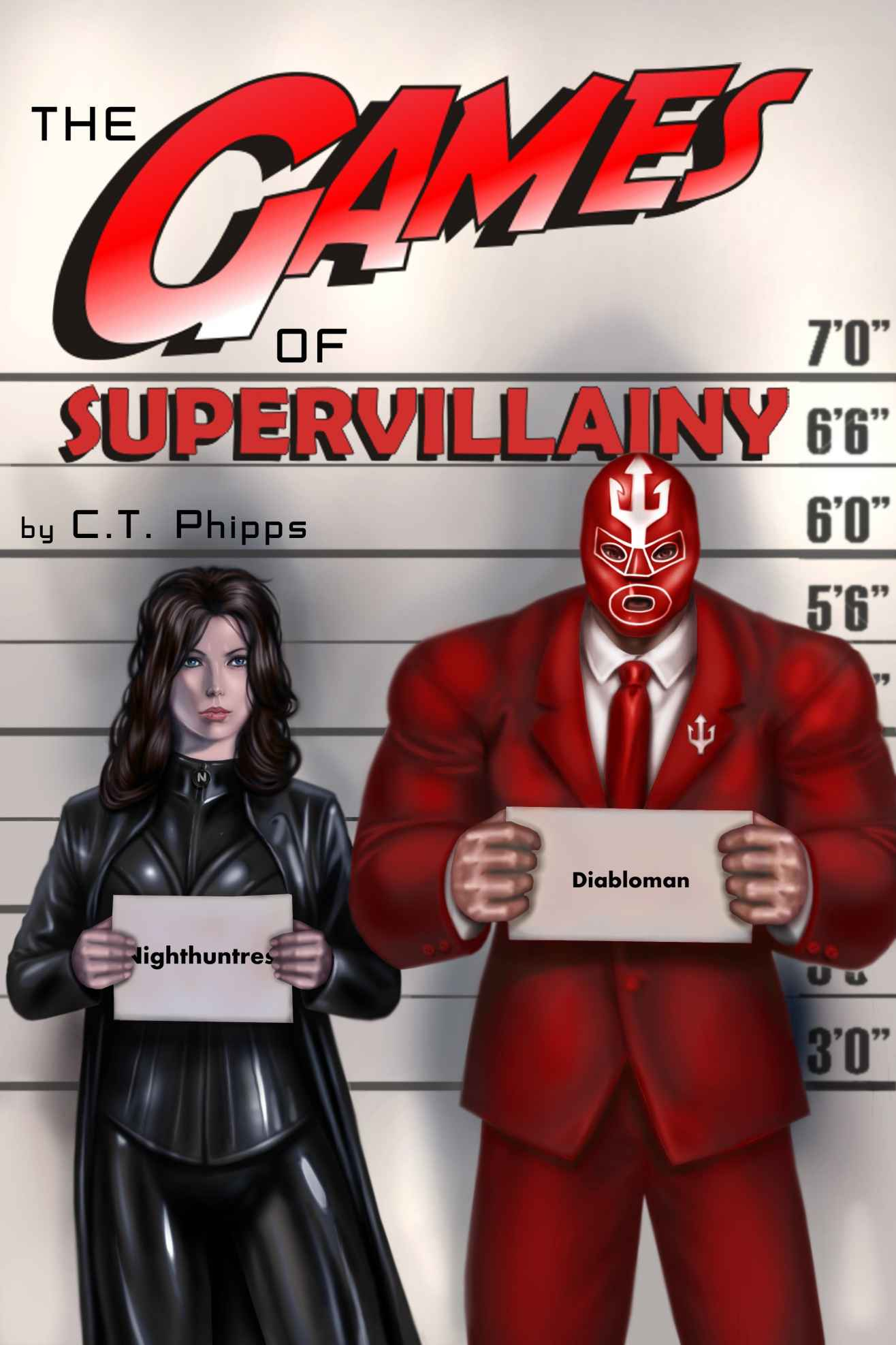 The Games of Supervillainy by C. T. Phipps (The Supervillainy Saga #2)