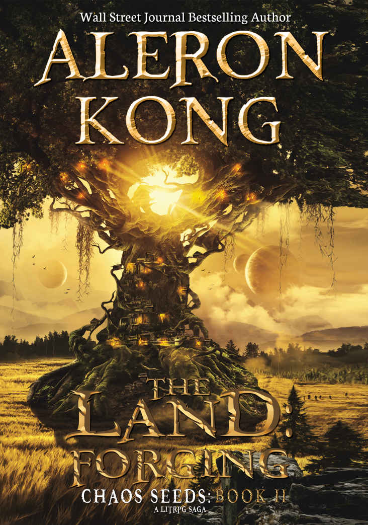 The Land: Forging (Chaos Seeds Book 2) by Aleron Kong