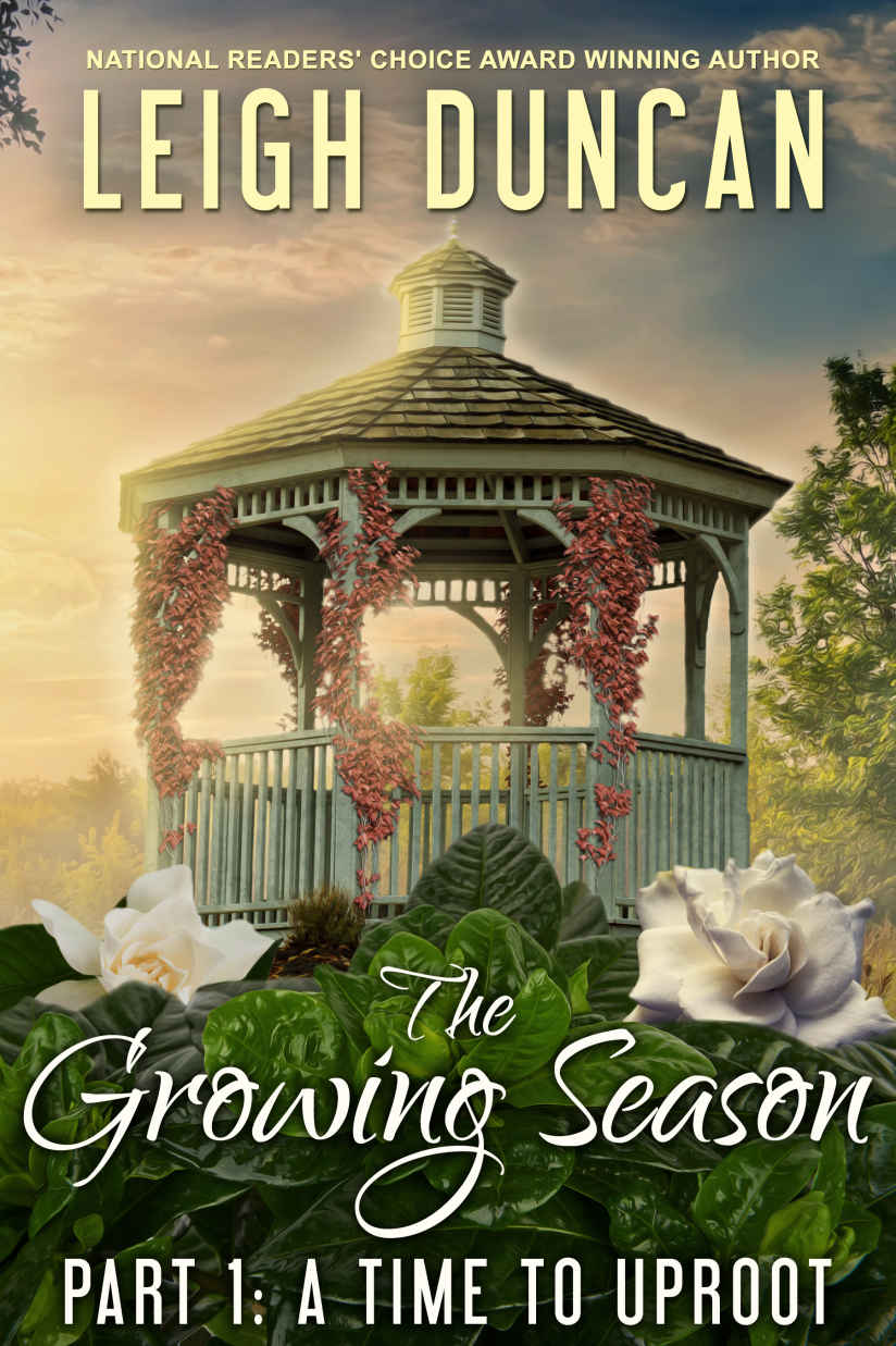 The Growing Season: Part 1: A Time to Uproot Kindle Edition by Leigh Duncan