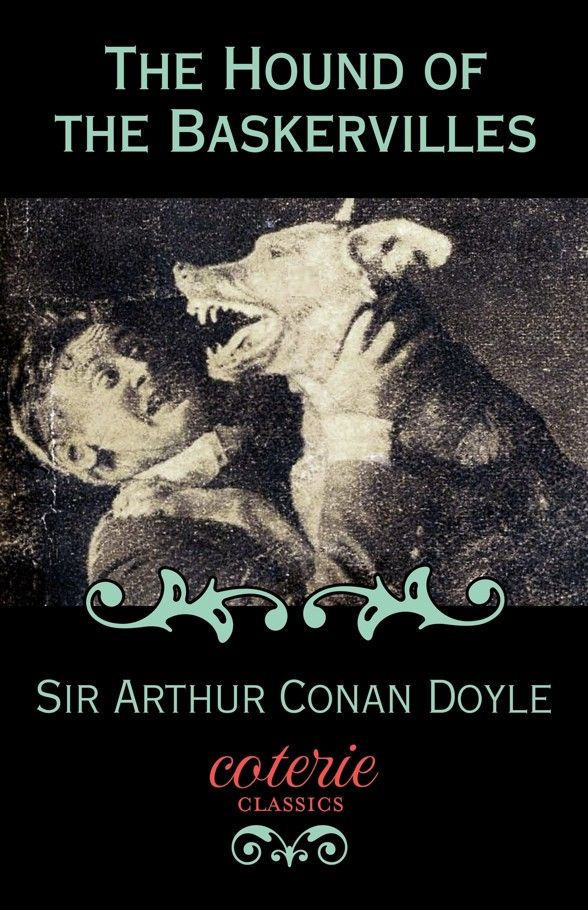 The Hound of the Baskervilles (Coterie Classics with Free Audiobook) Kindle Edition by Sir Arthur Conan Doyle