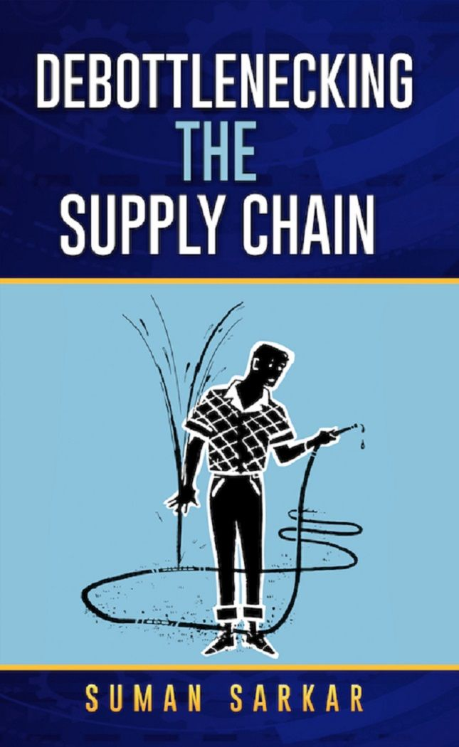 Debottlenecking the Supply Chain [Kindle Edition] by Suman Sarkar
