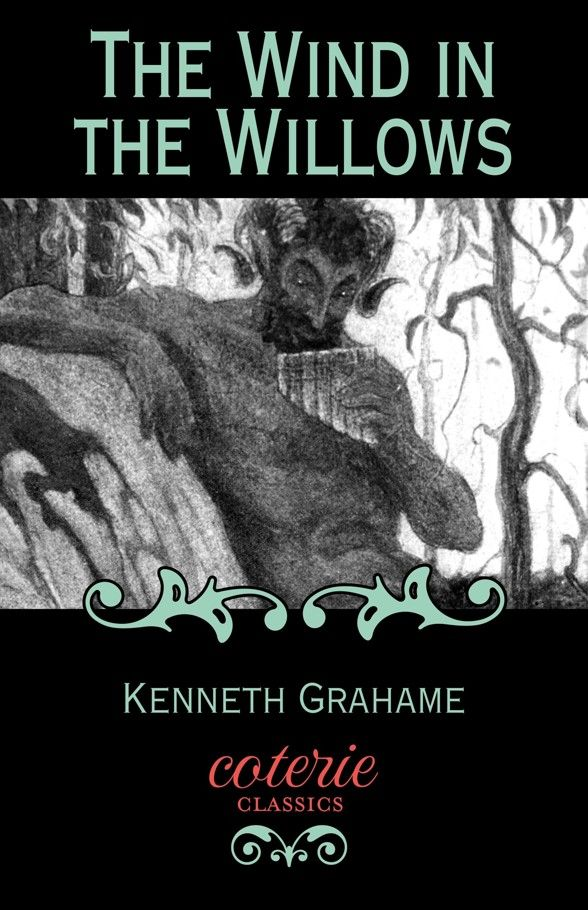 The Wind in the Willows (Coterie Classics with Free Audiobook) Kindle Edition by Kenneth Grahame