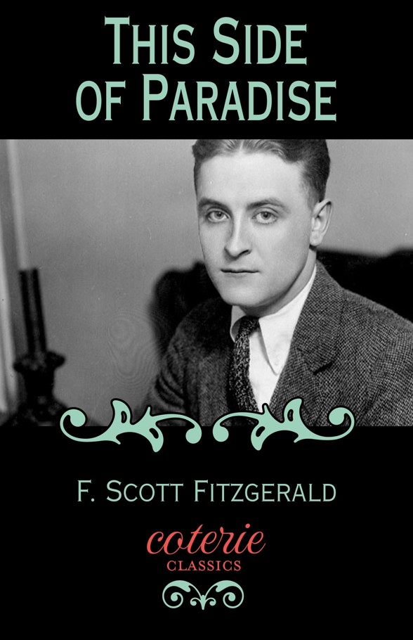 This Side of Paradise (Coterie Classics with Free Audiobook) Kindle Edition by F. Scott Fitzgerald