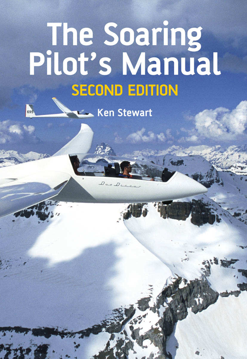 The Soaring Pilot's Manual Second Edition Edition