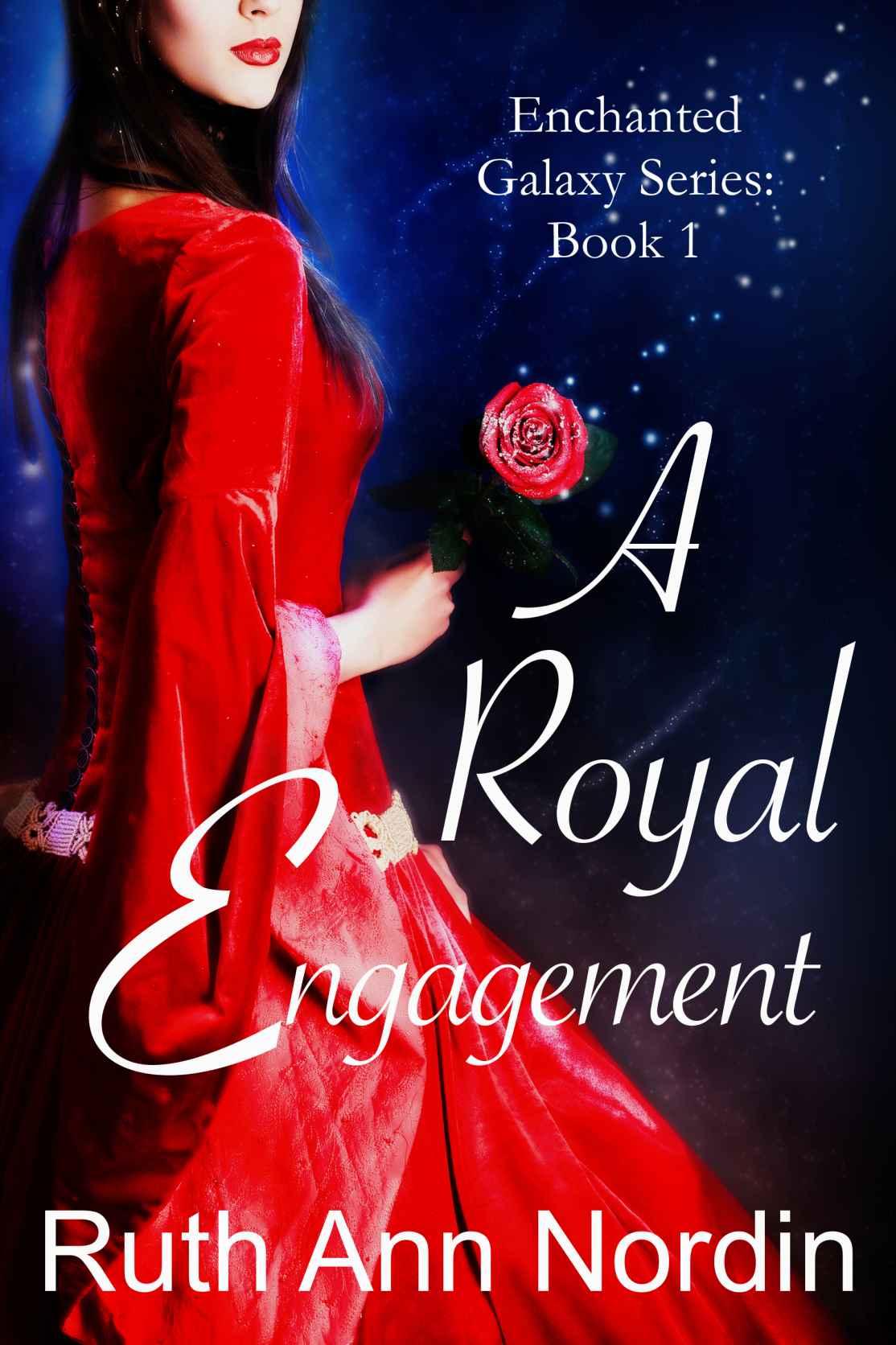 A Royal Engagement (Enchanted Galaxy Series Book 1)