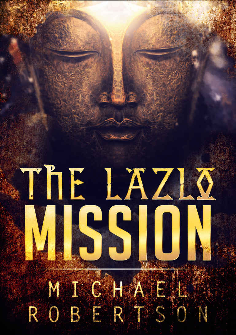 The Lazlo Mission (a novel)