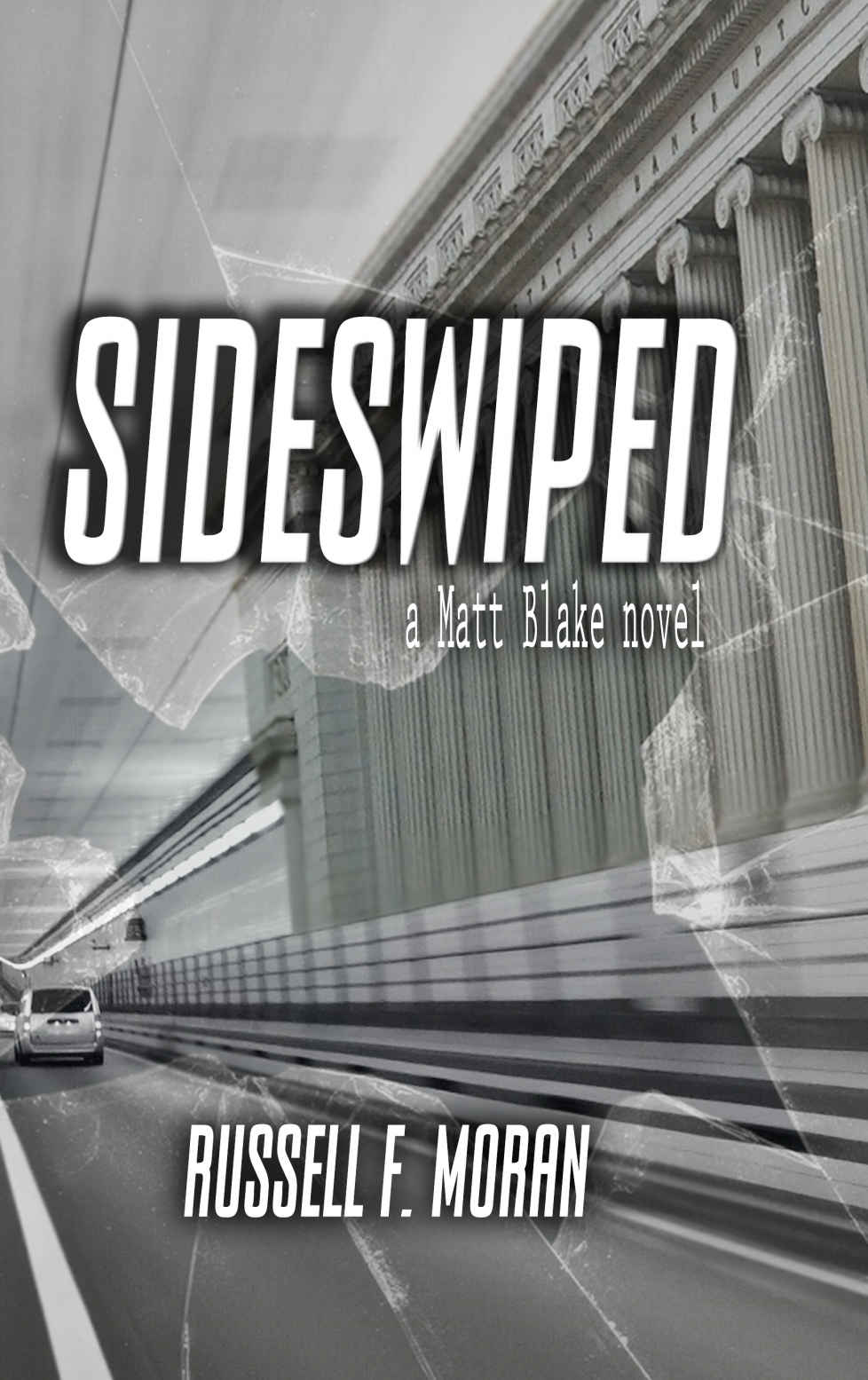 Cover image for Sideswiped: A Matt Blake Novel (The Matt Blake Series)