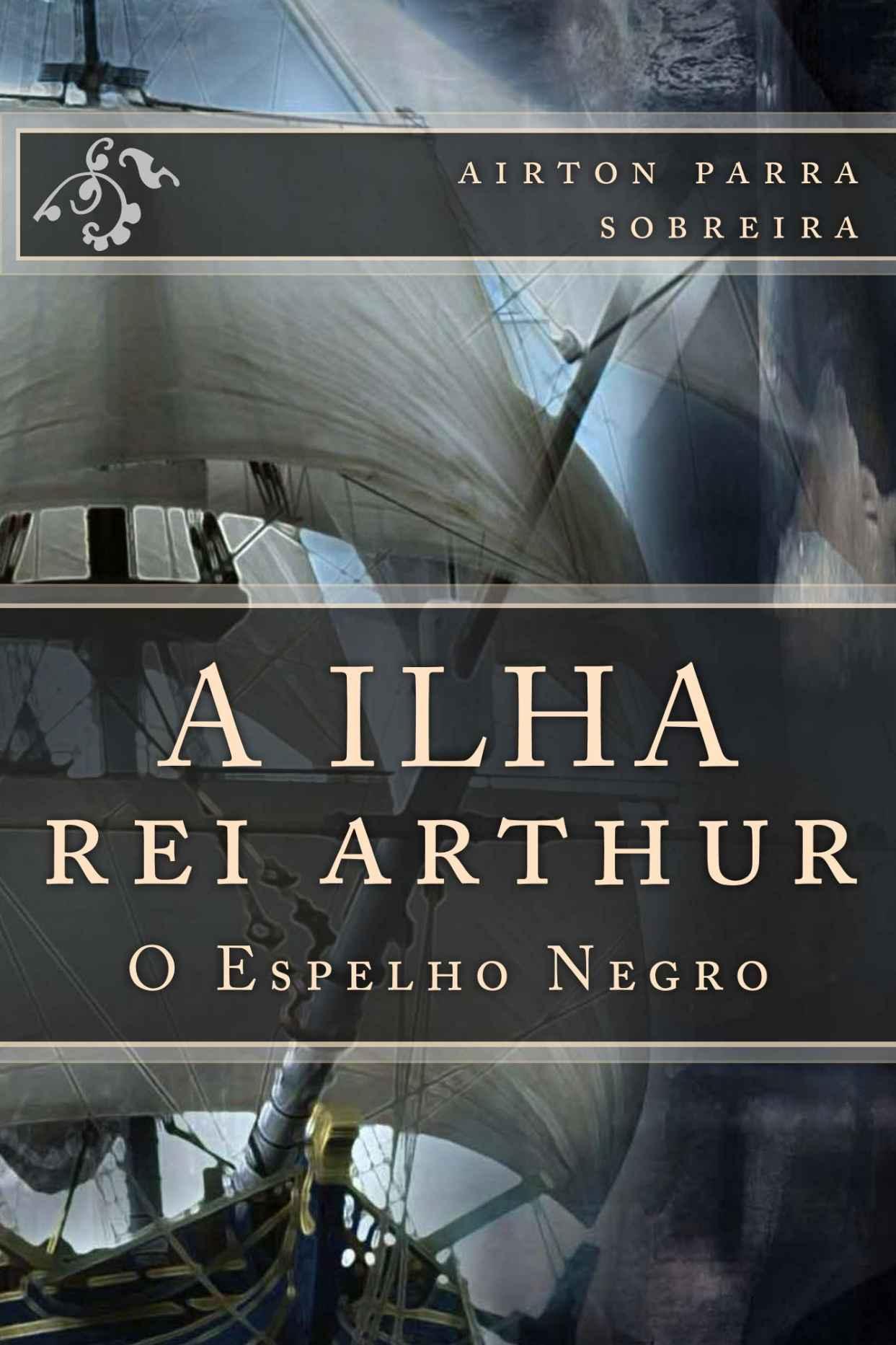 A Ilha- Rei Arthur