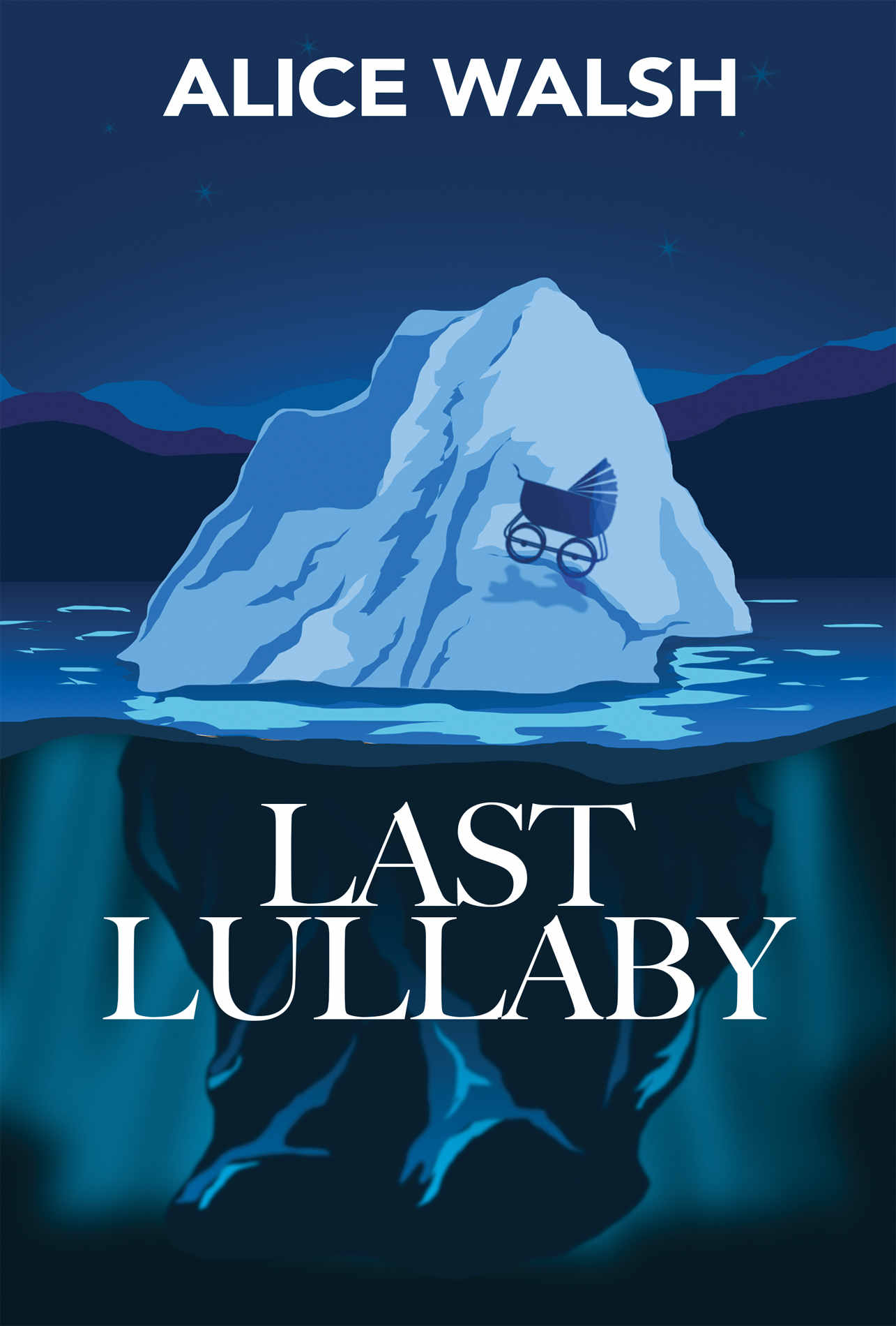 Last Lullaby by Alice Walsh