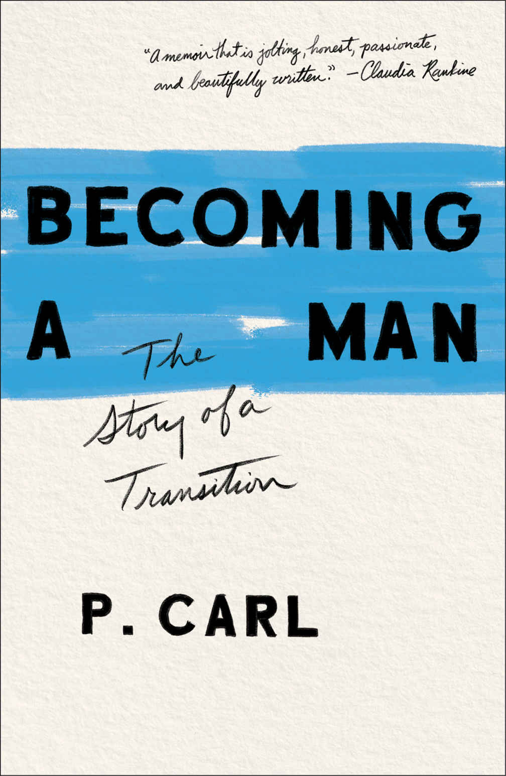 Cover: Becoming a Man, by P. Carl