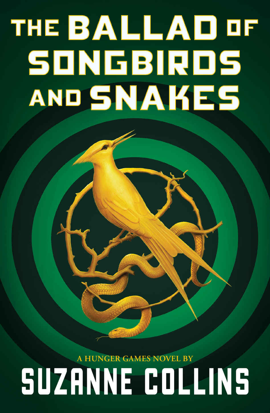 The Ballad of Songbirds and Snakes, a Hunger Games novel by Suzanne Collins