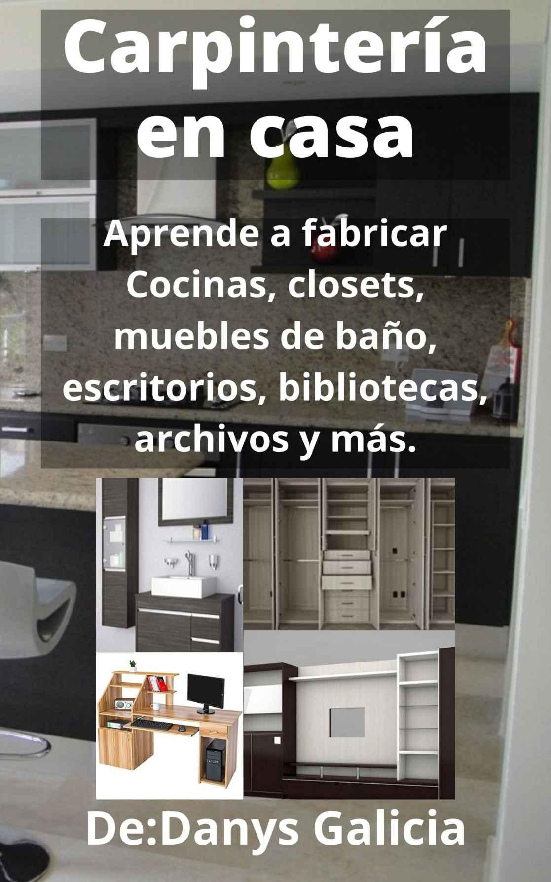 Carpintería en casa de Danys Galicia